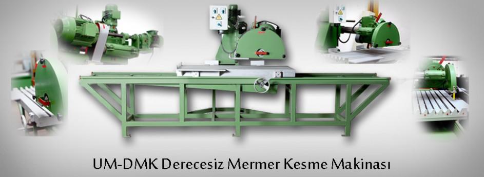 UM-DMK Derecesiz Mermer Kesme Makinası